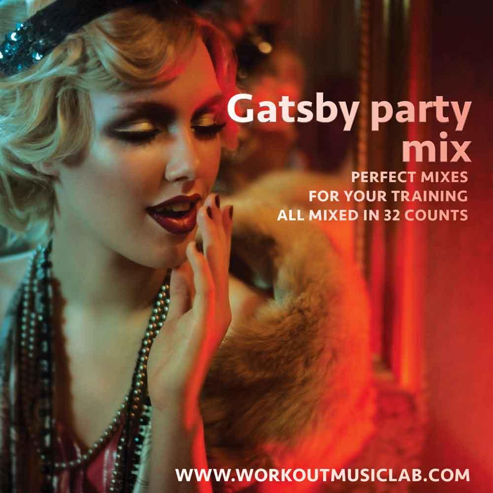 Workout Music Lab | Gatsby party mix