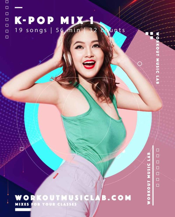 workout music lab fitness mix class k-pop korean seul korea pop set mix